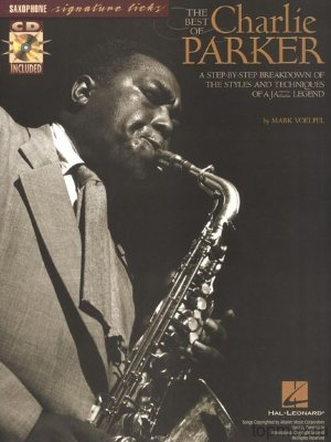 HL00695607 - THE BEST OF CHARLIE PARKER STEP BY STEP BREAKDOWN JAZZ SAX... HL00695607 - THE BEST OF CHARLIE PARKER STEP BY STEP BREAKDOWN JAZZ SAX...