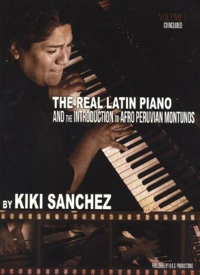 ADG140 - Kiki Sanchez: The Real Latin Piano - Volume 1 - книга:...