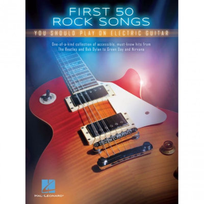 HL00131159 FIRST 50 ROCK SONGS YOU SHOULD PLAY ON ELECTRIC GUITAR GTR...