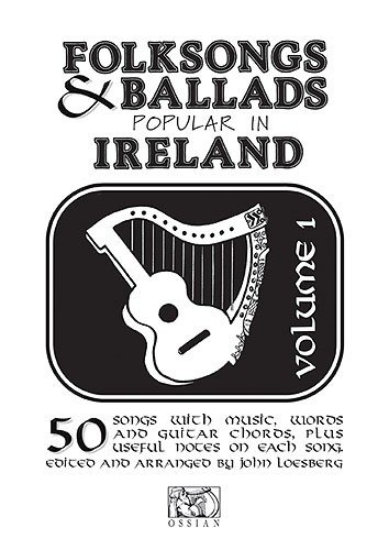 OMB1 Folksongs & Ballads Popular In Ireland Vol. 1
