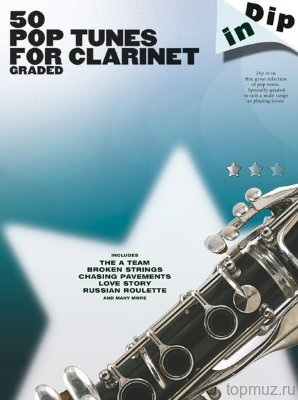 AM1004718 - Dip In: 50 Graded Pop Clarinet Solos - книга: сборник...