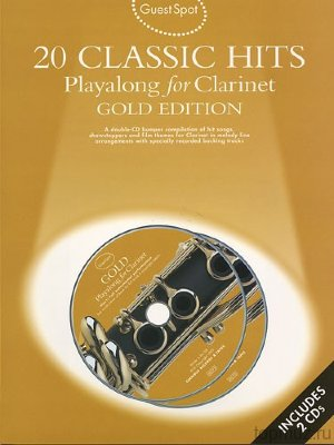 AM960729 - Guest Spot: 20 Classic Hits Playalong For Clarinet Gold...