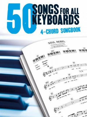 AM1008018 50 Songs For All Keyboards: 4 Chord Songbook книга с нотами и аккордами