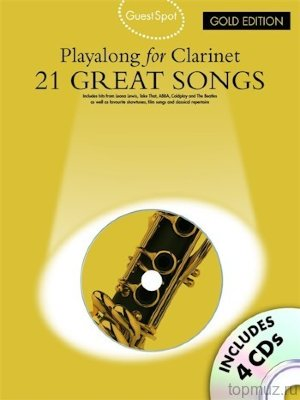 AM997788 - GUEST SPOT 21 GREAT SONGS GOLD ED PLAYALONG FOR CLARINET CLT...