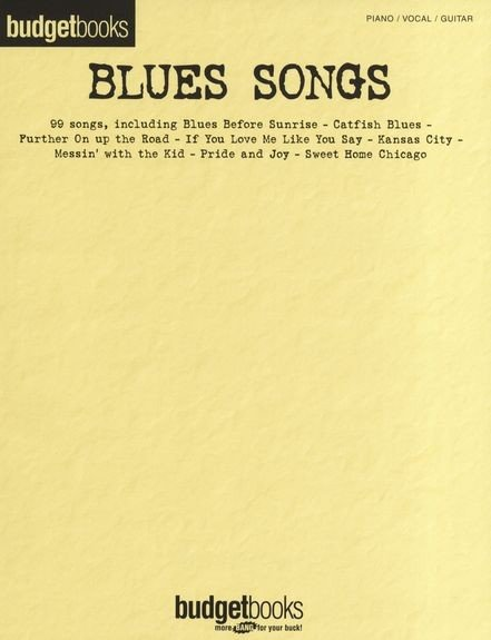 HL00311499- BUDGET BOOKS BLUES SONGS PVG SONGBOOK BK