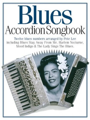 AM950610 ACCORDION SONGBOOK BLUES ACDN BOOK