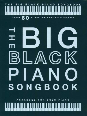 AM1012836 - BIG BLACK PIANO SONGBOOK PF SOLO BOOK