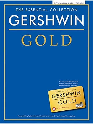 CH80234R THE ESSENTIAL COLLECTION GERSHWIN GOLD PIANO BOOK & DOWNLOAD...