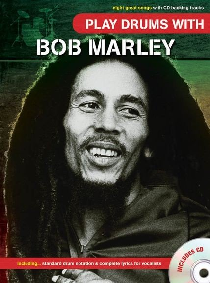 AM1004124 Play Drums With... Bob Marley