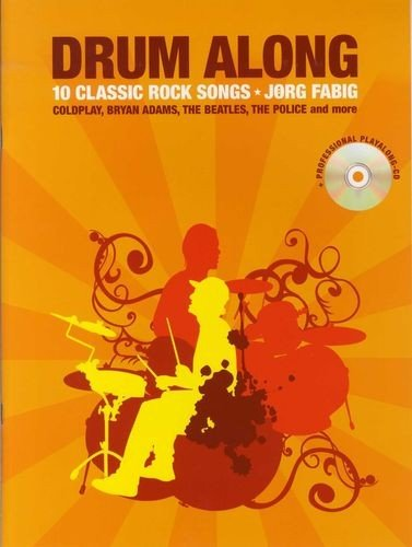 AM993586 Drum Along: 10 Classic Rock Songs (Book And CD)