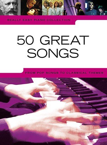 AM995643 Really Easy Piano Collection: 50 Great Songs