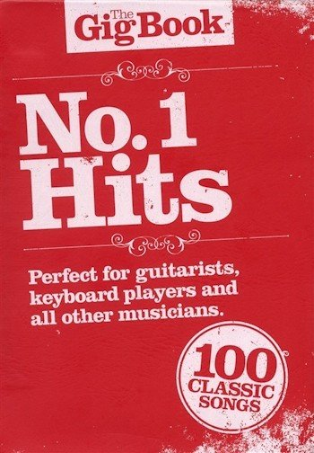 AM997480- THE GIG BOOK NO.1 HITS MELODY LYRICS CHORDS BOOK