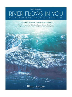 HL00137581 RIVER FLOWS IN YOUR & OTHER ELOQUENT SONGS FOR EASY PIANO...