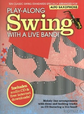 AM997557 Play-Along Swing With A Live Band Alto Saxophone