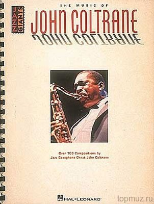 HLE00660165 - The Music Of John Coltrane - книга: Джон Колтрейн:...