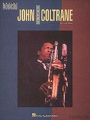 HLE00673233 - John Coltrane Solos: Artists Transcriptions - книга:...