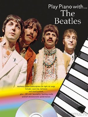 NO90698 - Play Piano With... The Beatles - книга: The Beatles:...