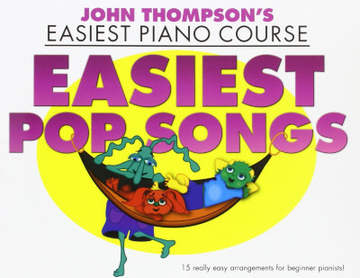 WMR101695 THOMPSON JOHN EASIEST PIANO COURSE EASIEST POP SONGS EASY PIANO...