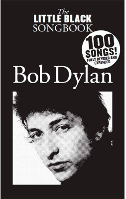 AM1007380 THE LITTLE BLACK SONGBOOK OF BOB DYLAN REVISED BOOK