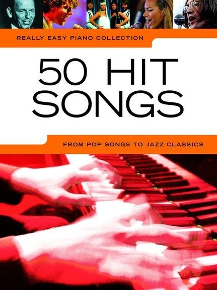 AM1000615 Really Easy Piano Collection: 50 Hit Songs