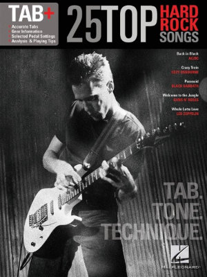 HL00102469 Tab+: 25 Top Hard Rock Songs Tab. Tone. Technique