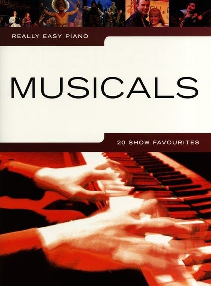 AM1002045 Really Easy Piano: Musicals 20 Show Favourites